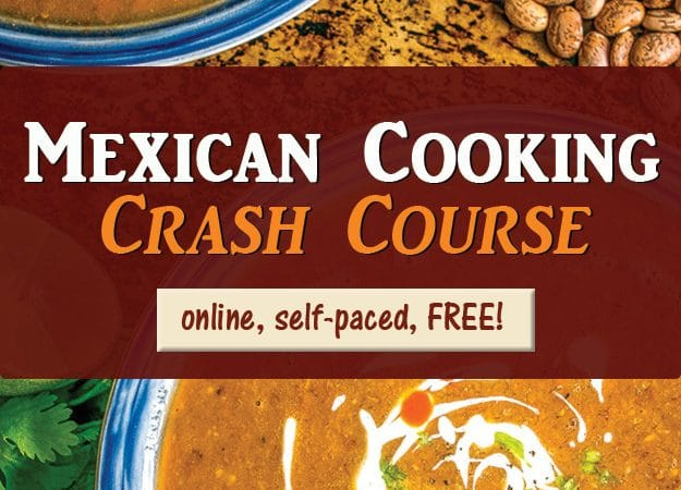 Mexican Cooking Crash Course on mexicanplease.com