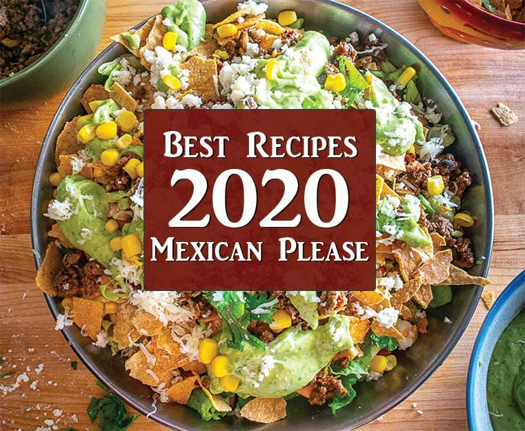 Mexican Please Best Recipes of 2020 thumbnail