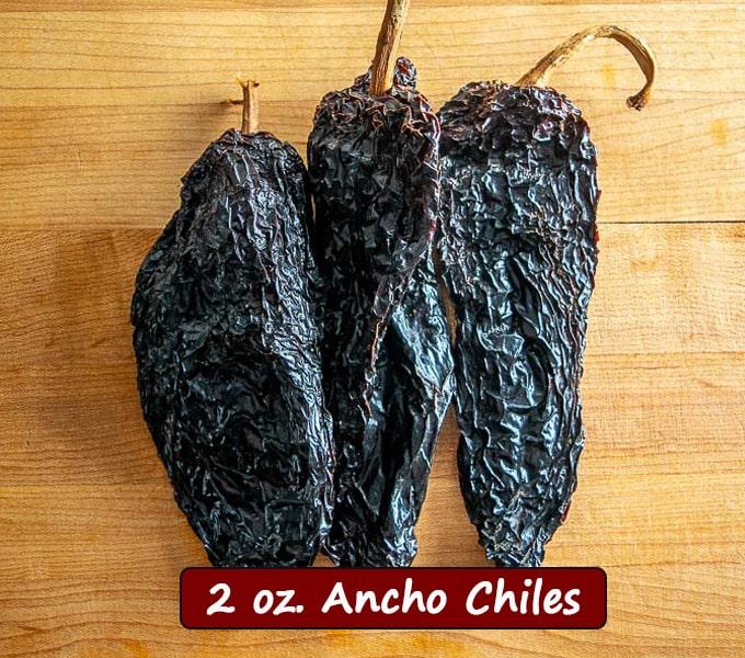 2 oz. Ancho chiles